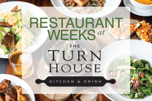 Turn House Restaurant Week