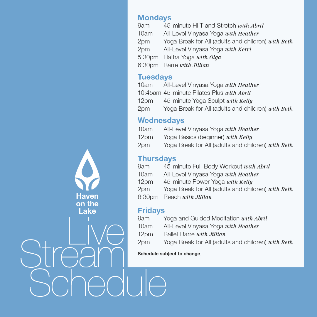 Haven live stream weekly schedule
